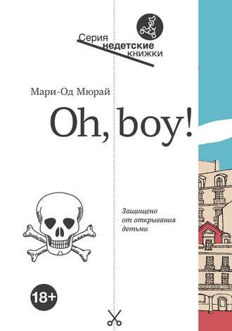 Мари-Од Мюрай, Oh, Boy!