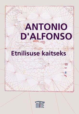 Antonio D'Alfonso, Etnilisuse kaitseks