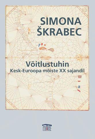 Simona Škrabec, Võitlustuhin. Kesk-Euroopa mõiste XX sajandil