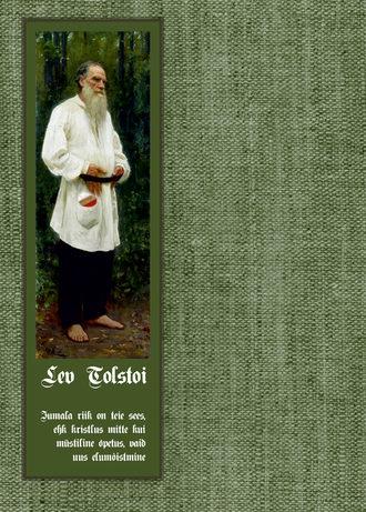 Lev Tolstoi, Jumala riik on teie sees