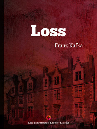 Franz Kafka, Loss