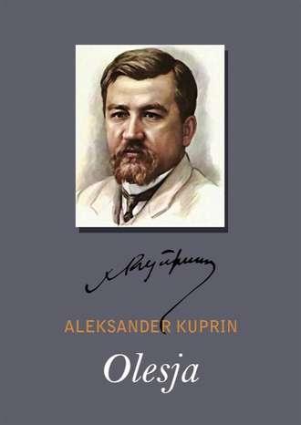 Aleksandr Kuprin, Olesja