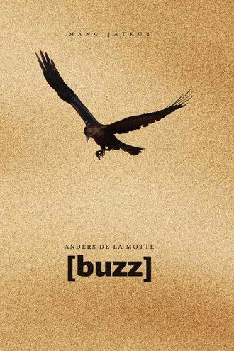 Anders de la Motte, [buzz]