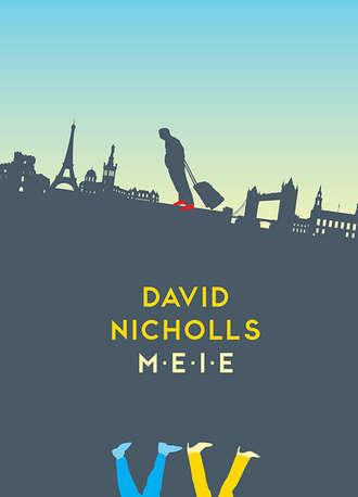David Nicholls, Meie