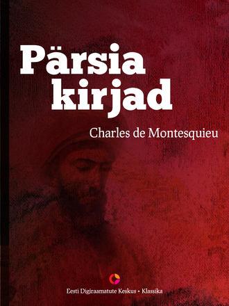 Charles de Montesquieu, Pärsia kirjad