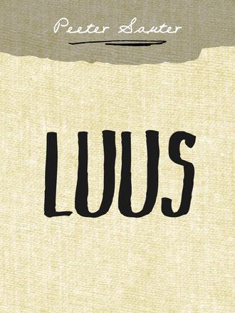 Peeter Sauter, Luus