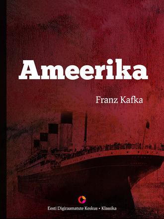 Franz Kafka, Ameerika