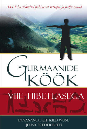 Jenny Frederiksen, Devanando Weise, Gurmaanide köök viie tiibetlasega