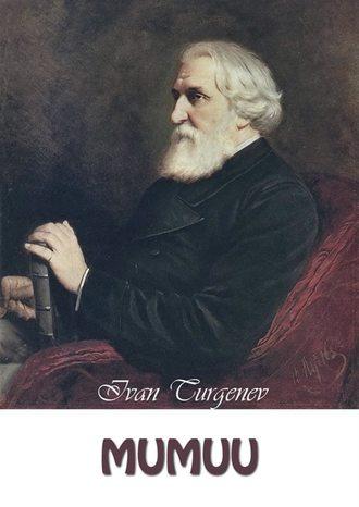 Ivan Turgenev, Mumuu