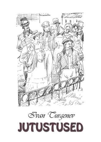 Ivan Turgenev, Jutustused