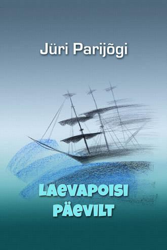 Jüri Parijõgi, Laevapoisi päevilt