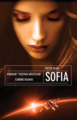 Peeter Helme, Tuleviku mäletajad. Sofia