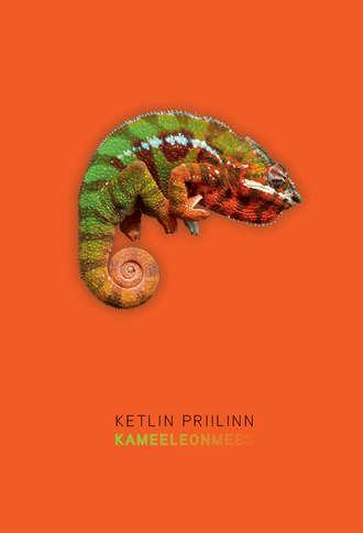Ketlin Priilinn, Kameeleonmees