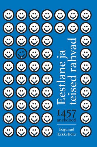 Erkki Kõlu, Eestlane ja teised rahvad. 1457 anekdooti erinevatest rahvustest