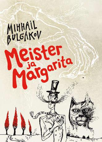 Mihhail Bulgakov, Meister ja Margarita