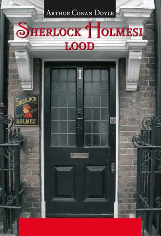 Arthur Doyle, Sherlock Holmesi lood I