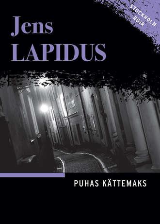 Jens Lapidus, Puhas kättemaks