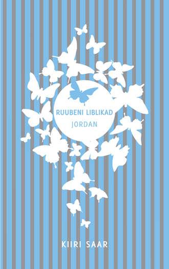 Kiiri Saar, Ruubeni liblikad: Jordan