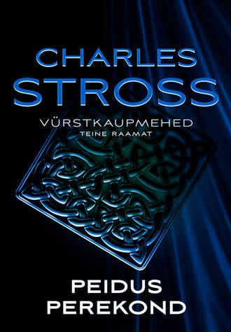Charles Stross, Peidus perekond. Vürstkaupmehed. Teine raamat