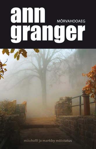 Ann Granger, Mõrvahooaeg