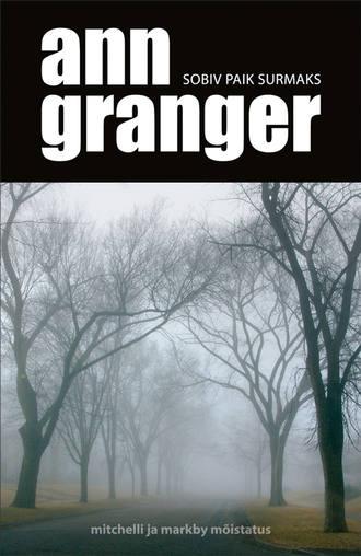 Ann Granger, Sobiv paik surmaks