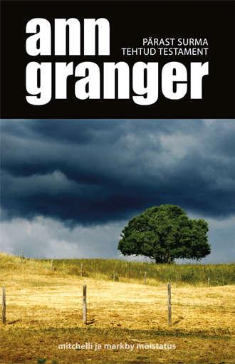 Ann Granger, Pärast surma tehtud testament