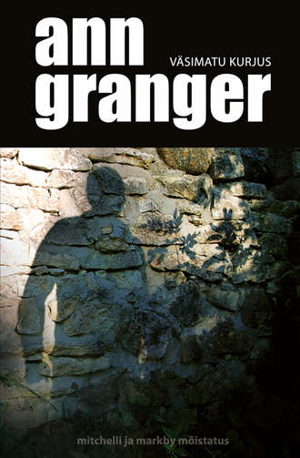 Ann Granger, Väsimatu kurjus