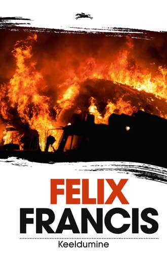 Felix Francis, Keeldumine