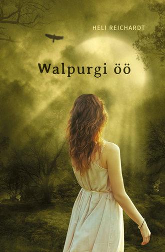 Heli Reichardt, Walpurgi öö