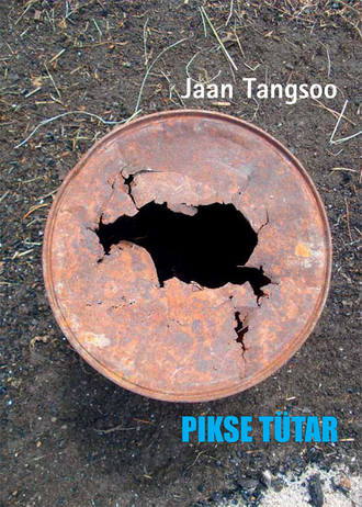 Jaan Tangsoo, Pikse tütar