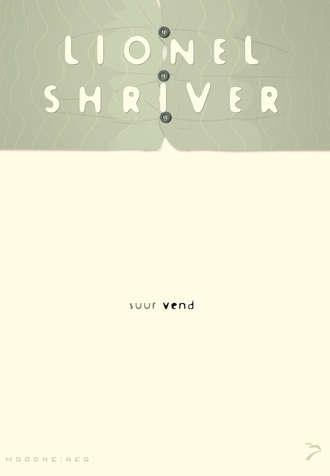Lionel Shriver, Suur vend
