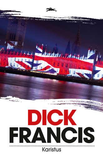 Dick Francis, Karistus