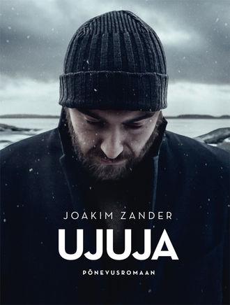 Joakim Zander, Ujuja I osa