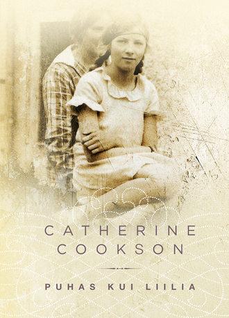 Catherine Cookson, Puhas kui liilia