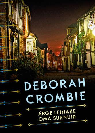 Deborah Crombie, Ärge leinake oma surnuid