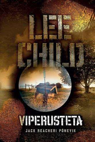 Lee Child, Viperusteta