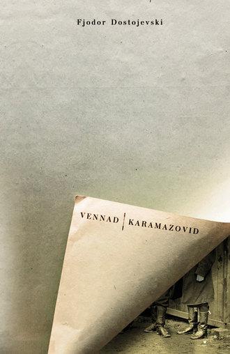 Fjodor Dostojevski, Vennad Karamazovid. I osa
