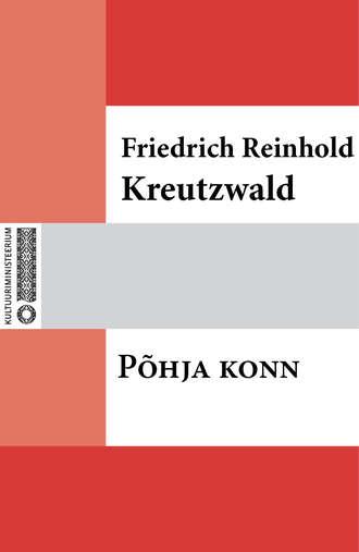 Friedrich Reinhold Kreutzwald, Põhja konn