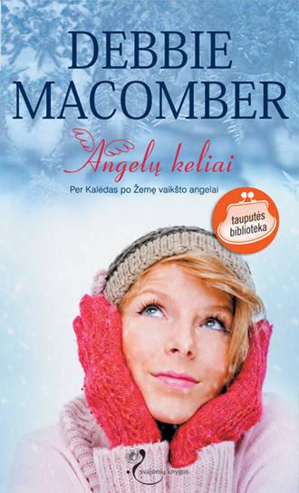 Debbie Macomber, Angelų keliai