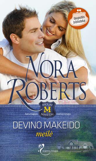 Nora Roberts, Devino Makeido meilė