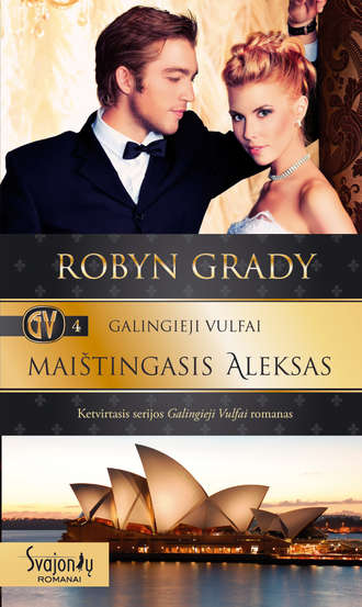 Robyn Grady, Maištingasis Aleksas
