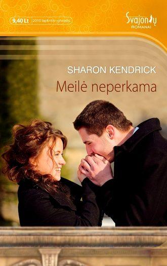 Sharon Kendrick, Meilė neperkama