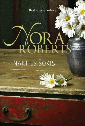 Nora Roberts, Nakties šokis