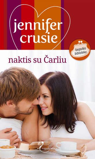 Jennifer Crusie, Naktis su Čarliu
