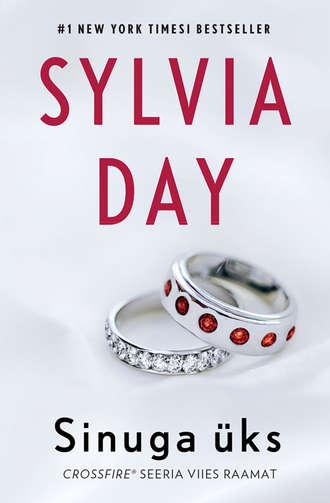 Sylvia Day, Sinuga üks