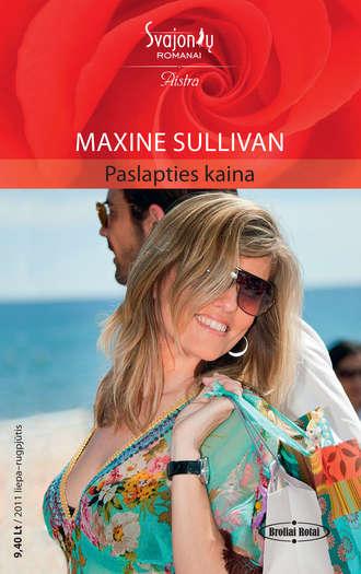 Maxine Sullivan, Paslapties kaina