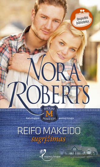 Nora Roberts, Reifo Makeido sugrįžimas