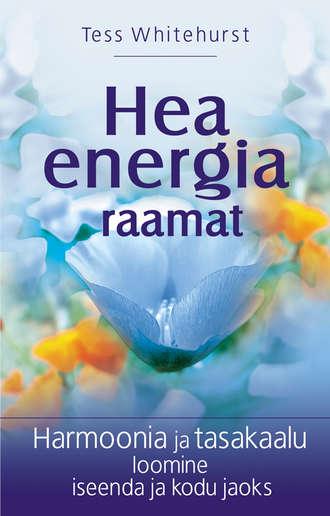 Tess Whitehurst, Hea energia raamat