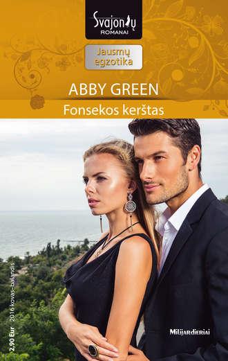 Abby Green, Fonsekos kerštas