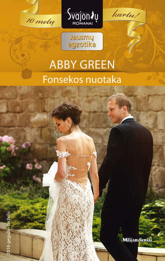 Abby Green, Fonsekos nuotaka